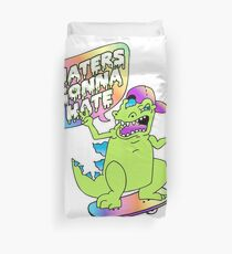 """""""Haters Gonna Hate"""" Reptar (white) Duvet Cover"""
