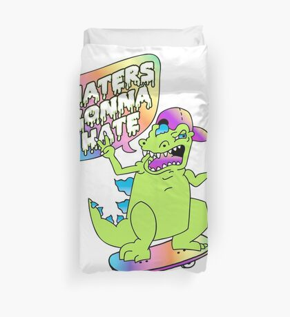 """Haters Gonna Hate"" Reptar (white) Duvet Cover"