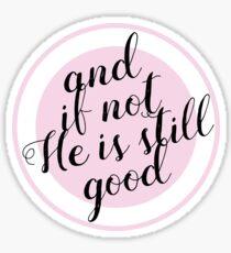 Daniel 3:18 Sticker