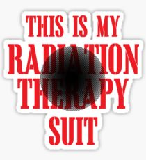 This Is My Radiation Therapy Suit Sticker