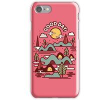 Have a Good Day iPhone Case/Skin
