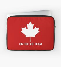 On The Eh Team Laptop Sleeve