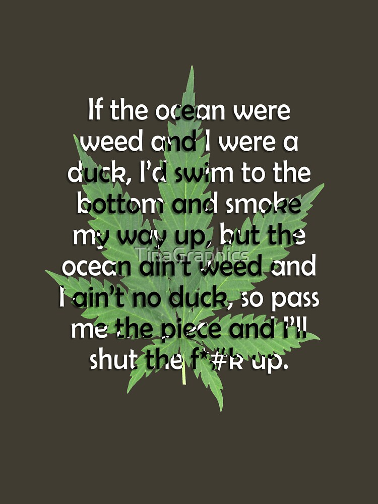Weed Poem by TinaGraphics