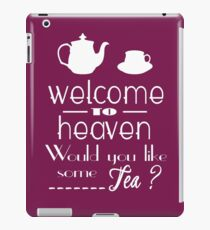 welcome to heaven iPad Case/Skin