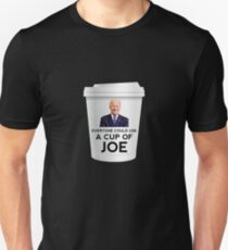 """Funny """"Everyone could use a cup of Joe"""" Biden Unisex T-Shirt"""