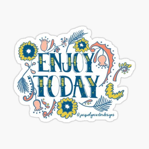 Enjoy Today (Navy)  Sticker