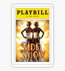 Side Show Playbill Sticker