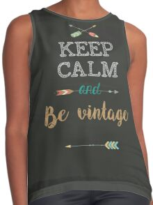 Keep Calm and Be vintage Contrast Tank