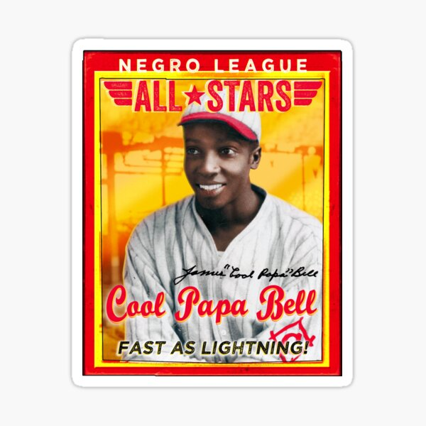 Cool Papa Bell Sticker