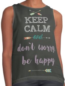 keep Calm and don`t worry, be happy Contrast Tank