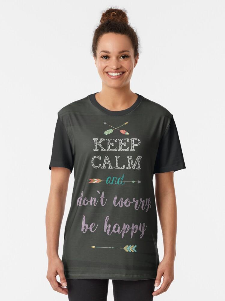 Vista alternativa de Camiseta gráfica keep Calm and don`t worry, be happy