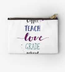 Coffee Teach Love Grade Repeat - Cool Hues Studio Pouch