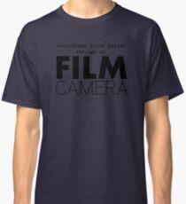 """Everything looks better through my film camera"" Classic T-Shirt"