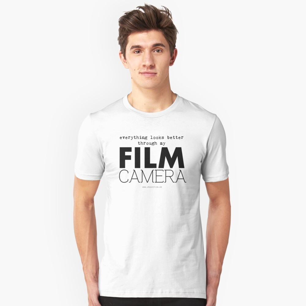 """""""Everything looks better through my film camera"""" Unisex T-Shirt Front"""