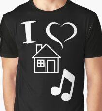 I Love House Music DJ Graphic T-Shirt