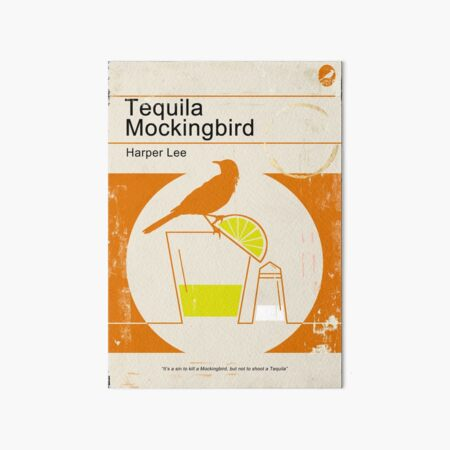 Tequila Mockingbird Art Board Print