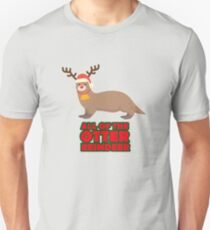All Of The Otter Reindeer - Cute Funny Holiday Design Unisex T-Shirt