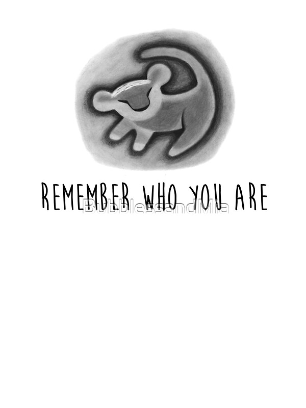 Remember Who You Are The Lion King Stickers By