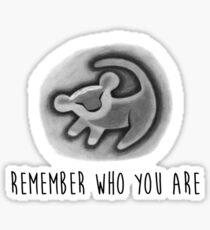 Remember Who You Are - The Lion King Sticker