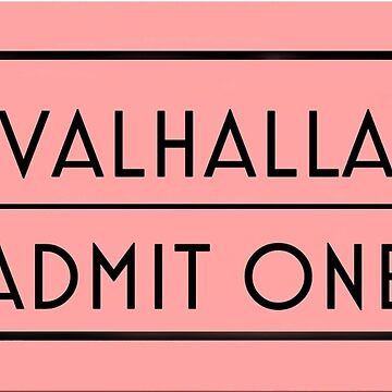 Valhalla Admit Ticket by dariasart