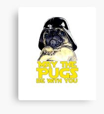 Funny Star Wars May The Pugs Be With You Canvas Print