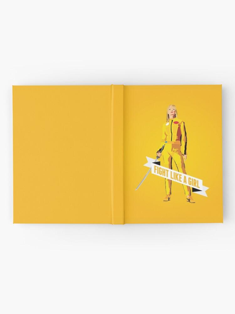 Alternative Ansicht von Kämpfe wie ein Mädchen: Beatrix Kiddo Notizbuch