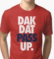 Dak Dat Pass Up. (WHITE/BLUE) Tri-blend T-Shirt