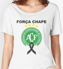 força chape - chapecoense Women's Relaxed Fit T-Shirt