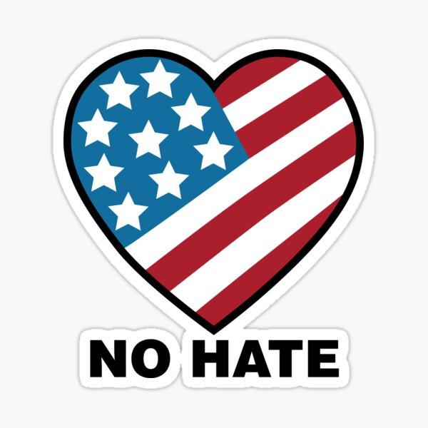 No Hate!  Sticker