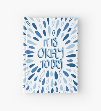 Okay to Cry Hardcover Journal