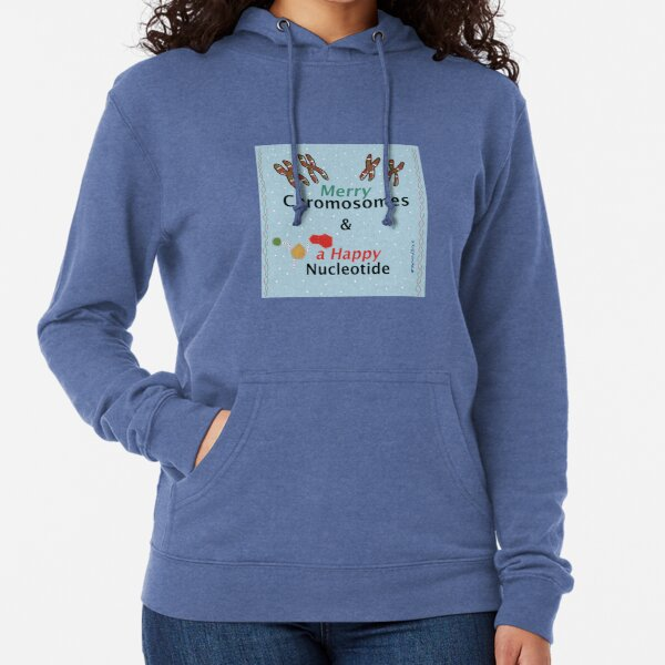 Merry Chromosomes & a Happy Nucleotide Lightweight Hoodie