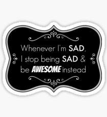 Sad/Awesome (white text) Sticker