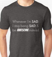 Sad/Awesome (white text) T-Shirt