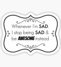 Sad/Awesome (black text) Sticker