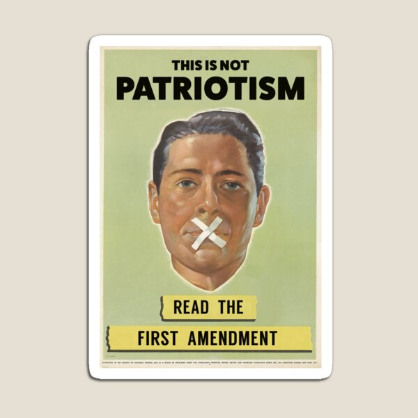 The First Amendment IS Patriotic Magnet