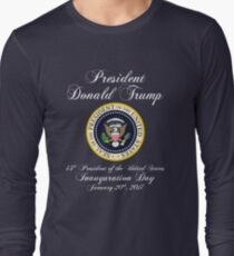 President Donald J. Trump Inauguration Day 2017 Long Sleeve T-Shirt