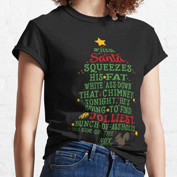 Jolliest Bunch of A-holes Classic T-Shirt