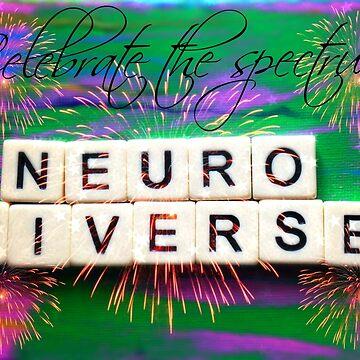 Celebrate The Spectrum! Neurodiverse by kimmieluwho