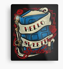 Hello Sweetie Metal Print