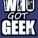 Who Got Geek by Ameda