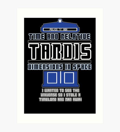 """""""The Tardis who stole a Timelord"""" Art Print"""