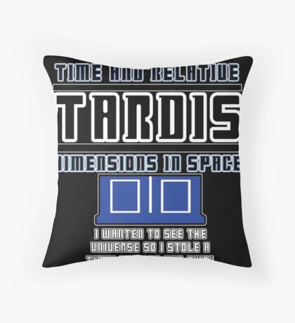 """The Tardis who stole a Timelord"" Throw Pillow"