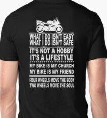 My bike is my church My bike is my friend Unisex T-Shirt