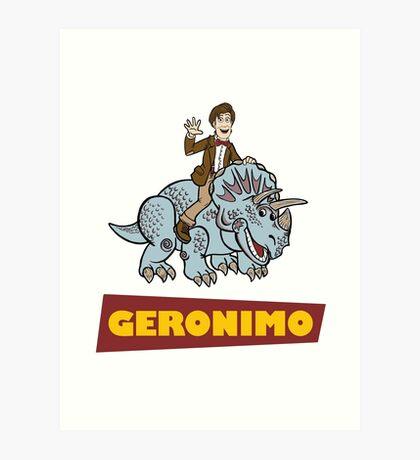 """""""Geronimo"""" Art Print"""