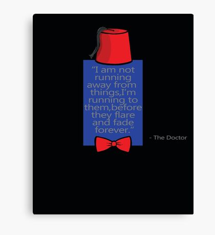 """To Quote The Doctor"" Canvas Print"