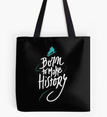 Born to make History [bicolor] Tote Bag