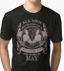 All men are created equal but only the best are born in May Gemini Tri-blend T-Shirt