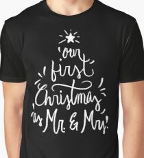 Our First Christmas as Mr. & Mrs. Just Married Graphic T-Shirt