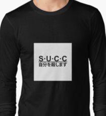 succ (kill yourself) Long Sleeve T-Shirt