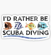 ID RATHER BE SCUBA SNORKELING SNORKEL SCUBA DIVING OCEAN I'D Sticker